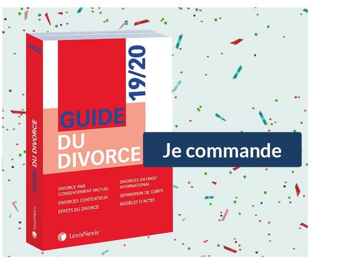 Guide du divorce 2019/2020 Je commande